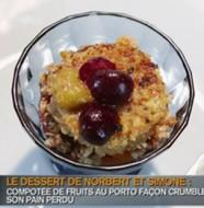 recette compote de fruit, crumble et pain perdu façon norbet de top chef